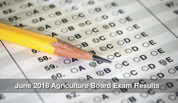 June 2018 Agriculture Board Exam Results Are Out – Passers & Top 10