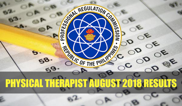 Physical Therapist August 2018 Board Exam Results